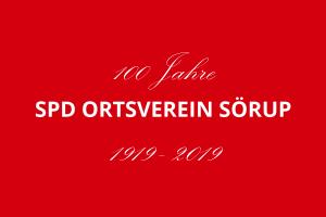 Schriftzug 100 Jahre - SPD Ortsverein Sörup - 1919 bis 2019